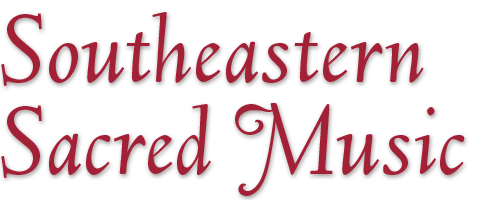 Southeastern Sacred Music